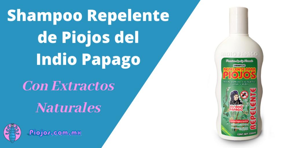 Del Indio Papago - Shampoo para Piojos con Extractos Naturales